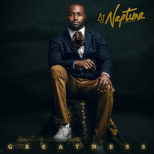 DJ Neptune - In A Way Ft Patoranking & Efya