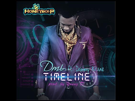 DMI - Timeline Ft Dammy Krane [Prod By Young D]