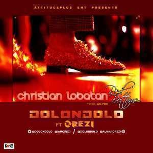 Dolondolo - Christian Lobatan Ft Orezi