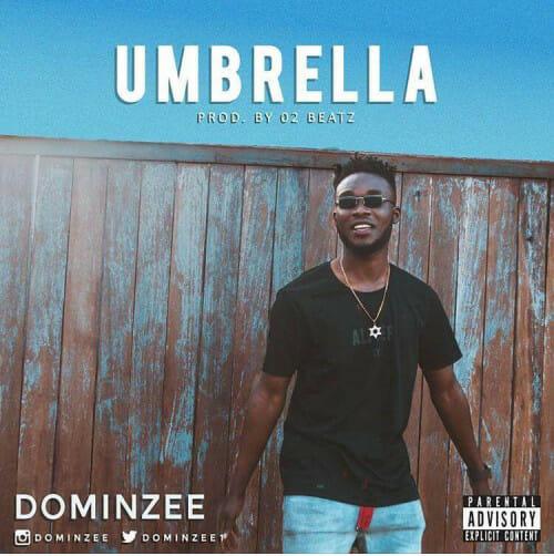 Dominzee - Umbrella (Prod. by Teepaino)