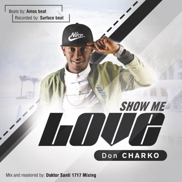 Don Charko - Show Me Love