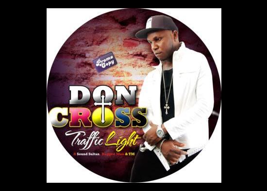 Don Cross - Traffic Light Ft Sound Sultan