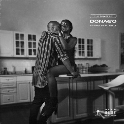 Donae'o - Chalice (Africa Remix) Ft Patoranking & Sarkodie