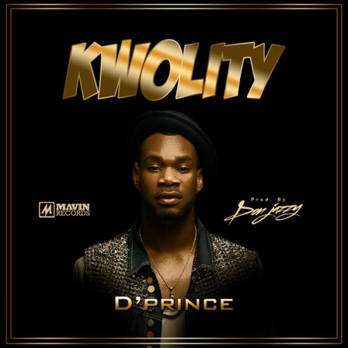 D'Prince - Kwolity (Prod By Don Jazzy)