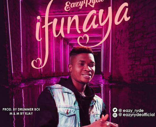 Eazy Ryde - Ifunaya