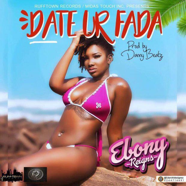 Ebony - Date Ur Fada (Prod. by Danny Beatz)