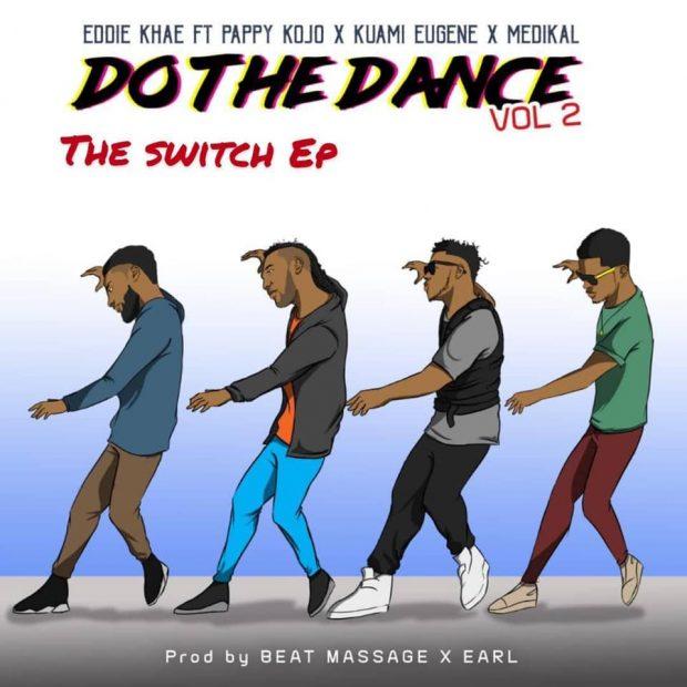 Eddie Khae - Do Da Dance (Remix) Ft Kuami Eugene & Medikal & Pappy KoJo