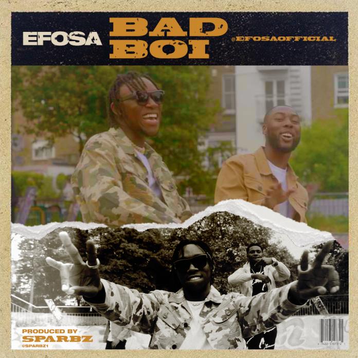 Efosa - Bad Boi
