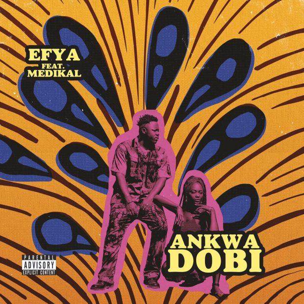 Efya - Ankwa Dobi Ft Medikal (Prod. by DareMame Beat)