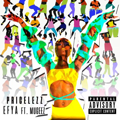 Efya - Pricelezz Ft Mugeez