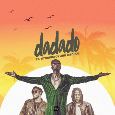 E.L - DADADO (Feat. Medikal x Stonebwoy)