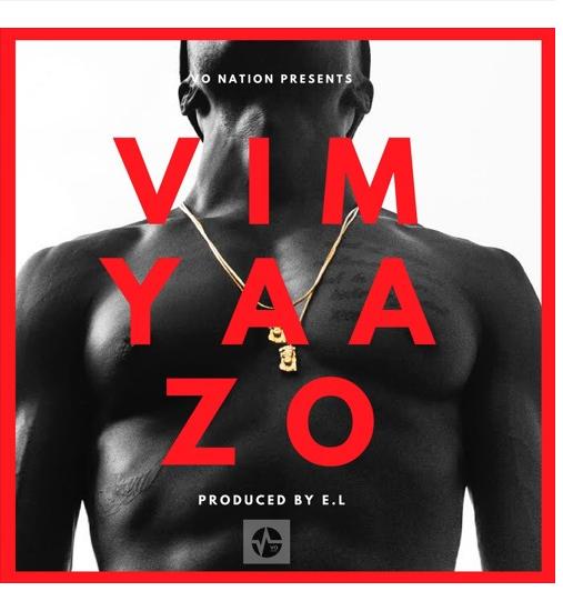 E.L - Vim Yaazo (Prod By E.L)