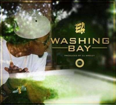 E.L - Washing Bay (Pro. by DJ Breezy)