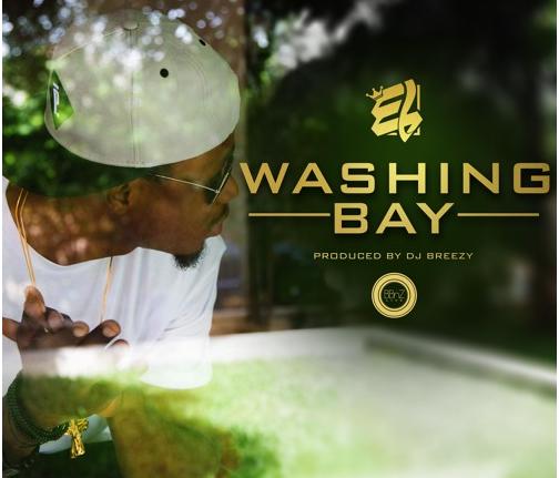 E.L - Washing Bay (Prod. DJ Breezy)