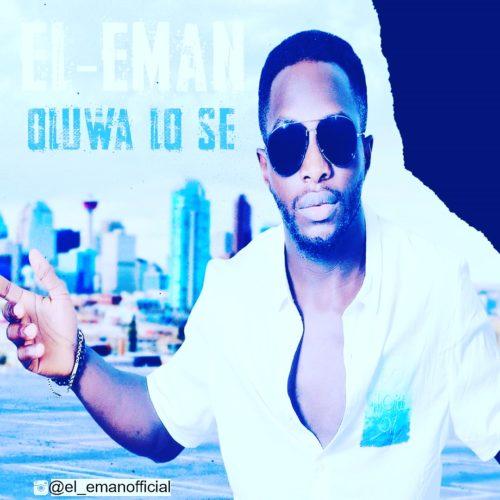 El-Eman - Oluwa Lo Se