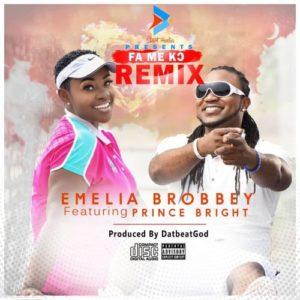 Emelia Brobbey - Fa Me Ko (Remix) Ft Prince Bright