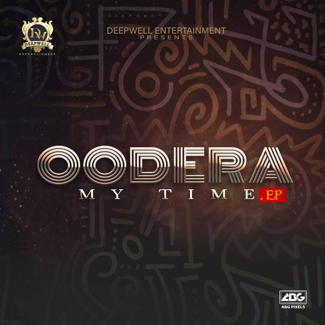 [EP] Oodera - My Time EP Ft Slowdog & Quincy