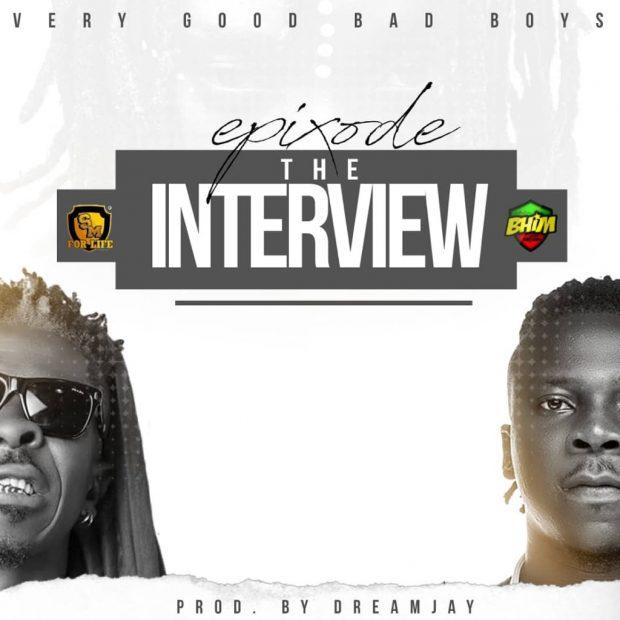 Epixode - The Interview ( Shatta Wale Vrs StoneBwoy) (Prod. by DreamJay)