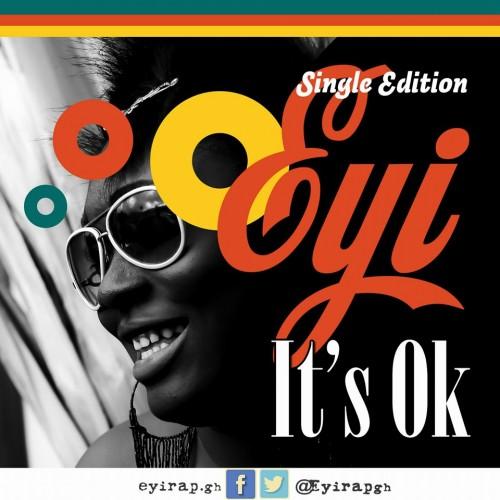 EYi - It's Ok (Prod By Hypelyrix)