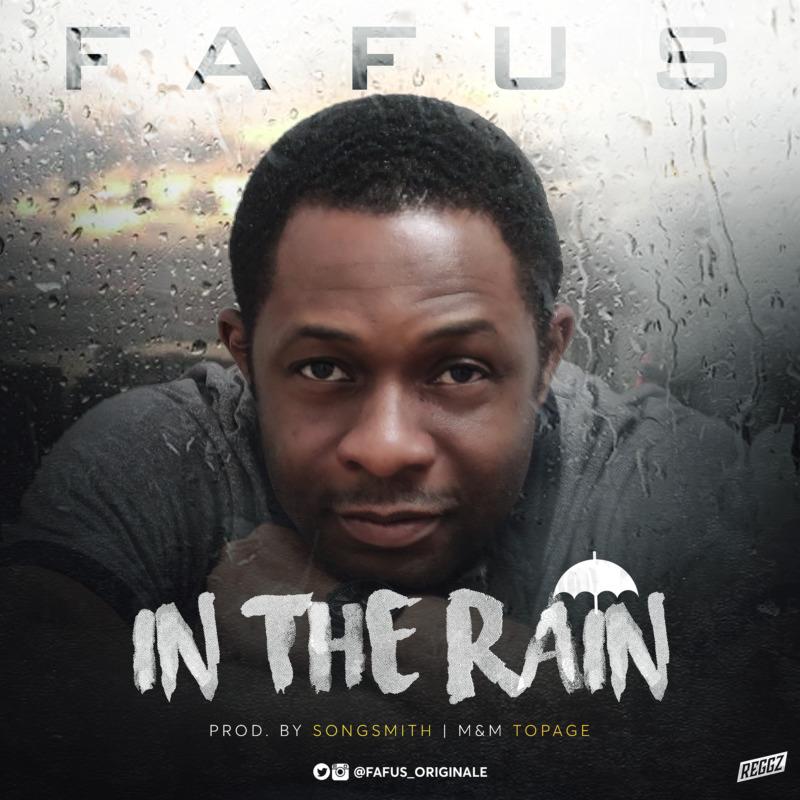 Fafus - In The Rain (Prod. SongSmith)