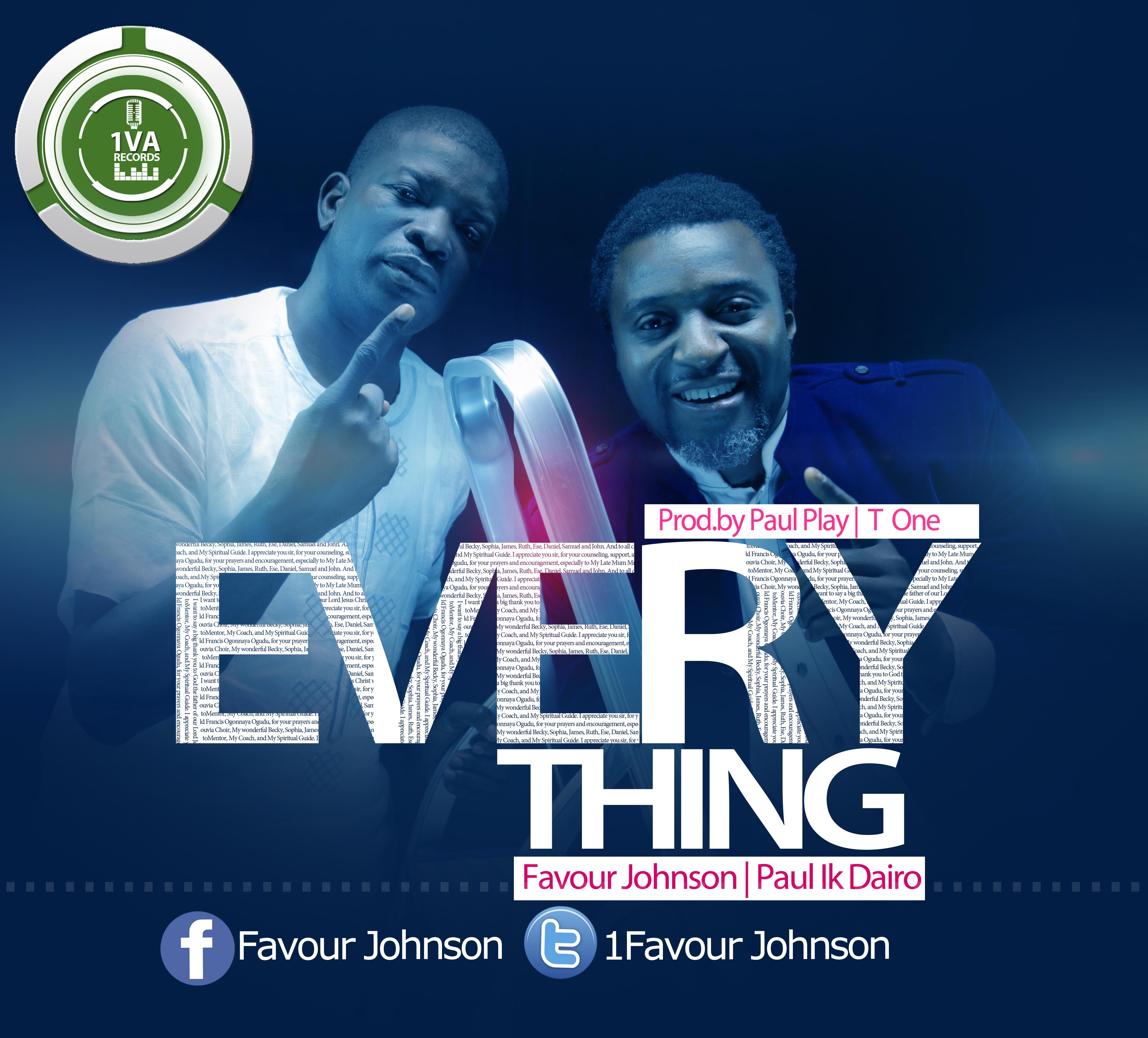 Favour Johnson - Everything Ft Paul Play Dairo