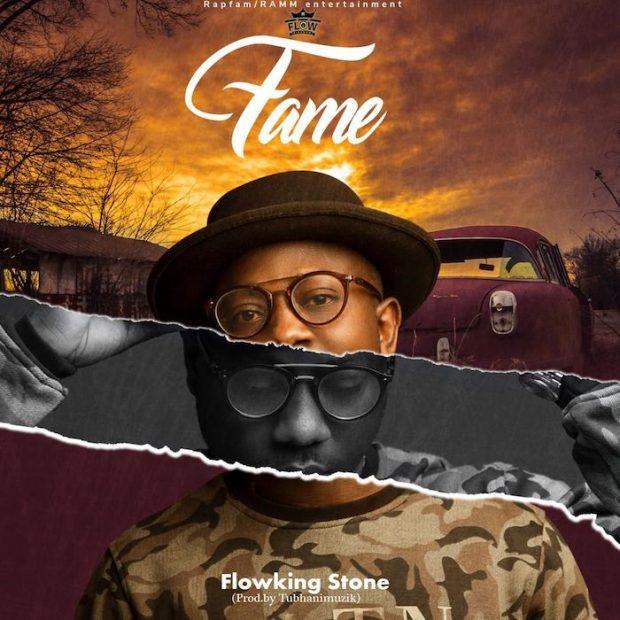 Flowking Stone - Fame (Prod. by Tubhani Muzik)