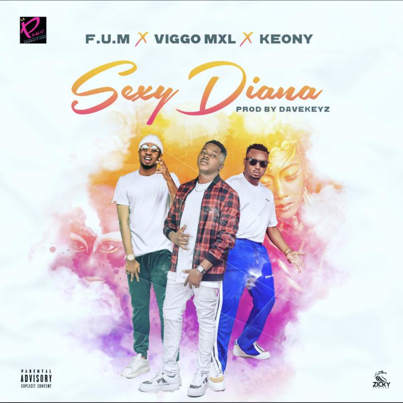 F.U.M & Viggo MXL & Keony - Sexy Diana