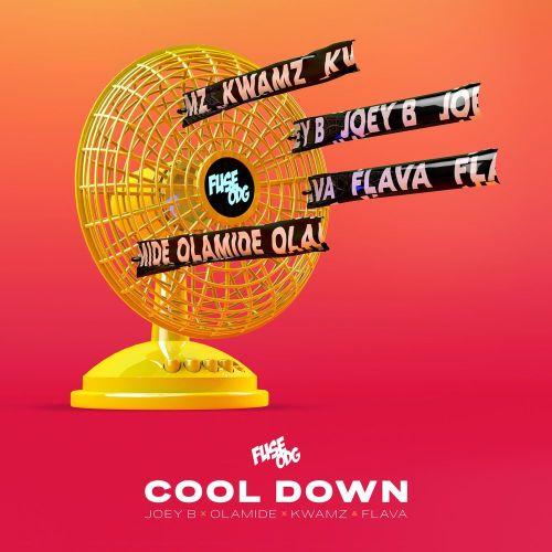 Fuse ODG - Cool Down Ft Olamide & Joey B & Kwamz & Flava