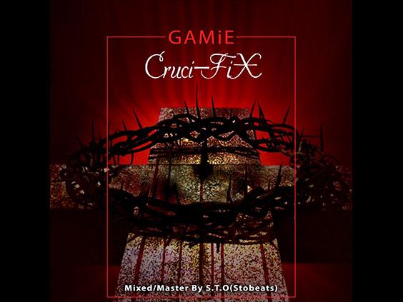 GAMiE - Cruci-FiX