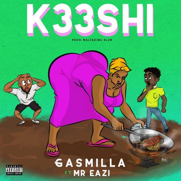 Gasmilla - K33SHI Ft Mr Eazi (Prod. by Malfaking Slum)