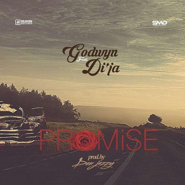 Godwyn - Promise Ft Di'Ja [Prod by. Don Jazzy]