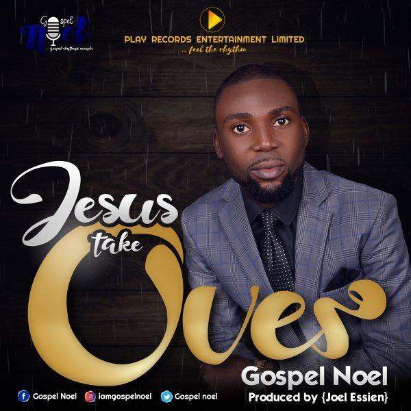 Gospel Noel - Jesus Take Over