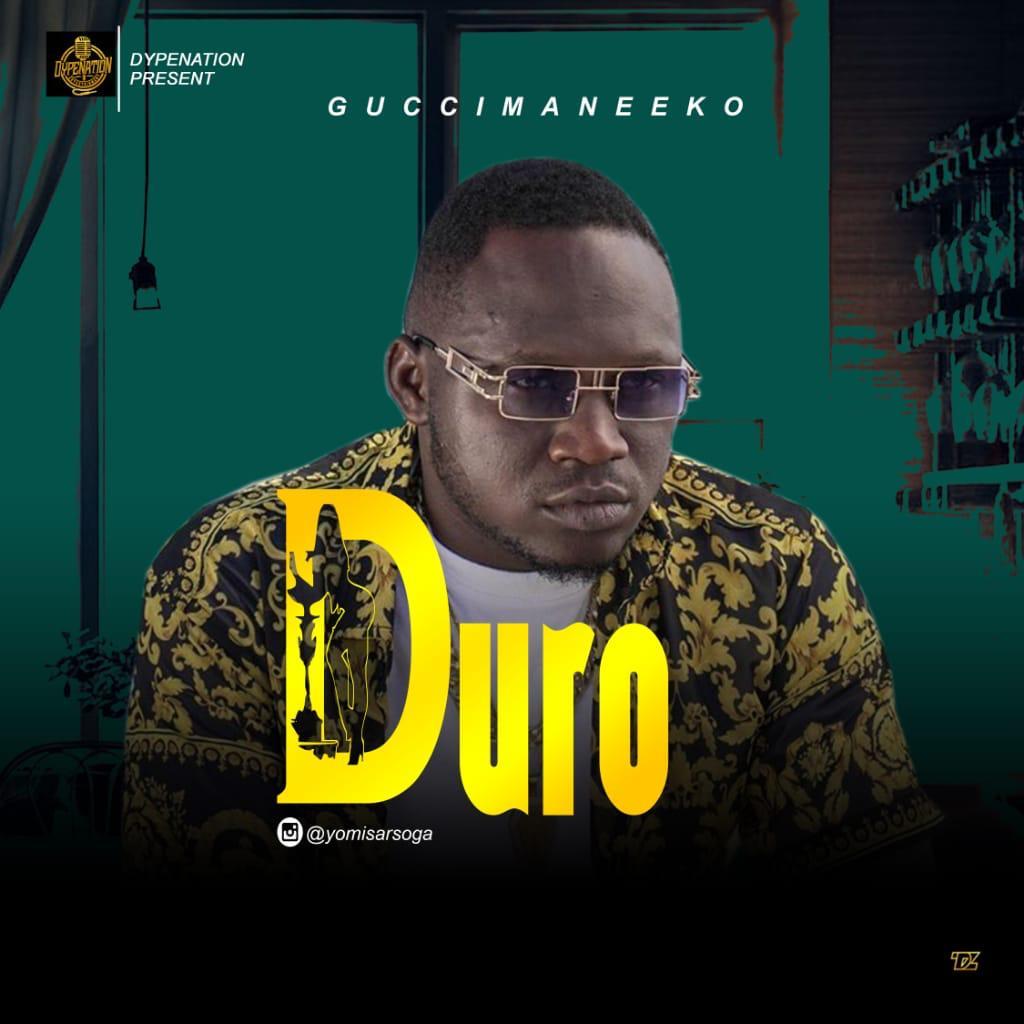 Guccimane Eko - Duro