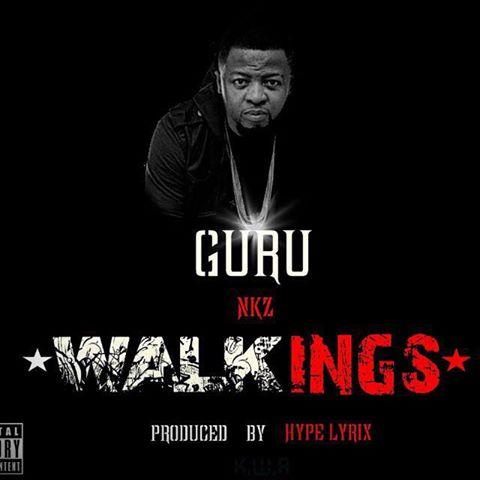 Guru - WalKings (Prod By Hypelyrix)