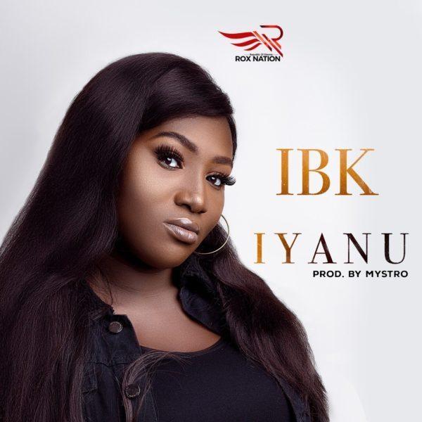 IBK - Iyanu