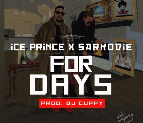 Ice Prince & Sarkodie - For Days (Prod. DJ Cuppy)