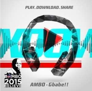 Ice Prince & M.I & Olamide & Banky W & Yemi Alade &  & Dammy Krane - Gbabe (Ambo Theme Song)