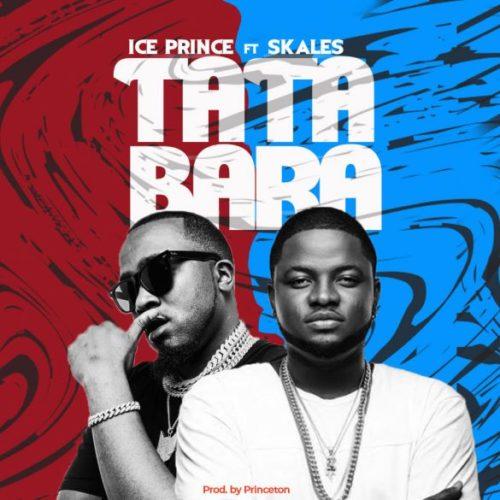 Ice Prince - Tatabara Ft Skales