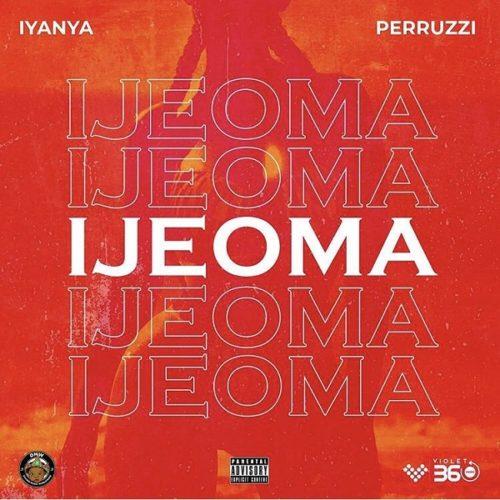 Iyanya & Peruzzi - Ijeoma
