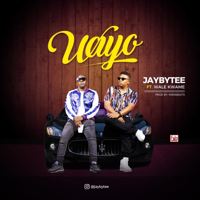 Jaybytee - Wayo Ft Wale Kwame