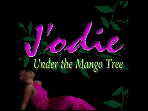 J'odie - Under The  Mango Tree