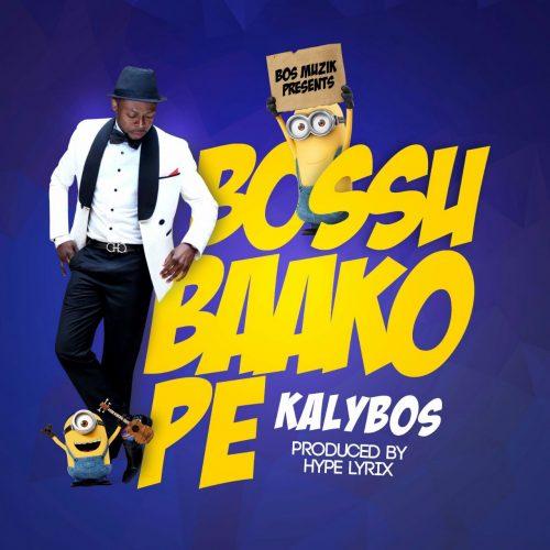 KalyBos - Bossu Baako Pe (Prod By Hypelyrix)
