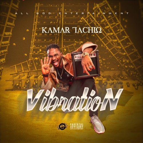 Kamar Tachio - Vibrations