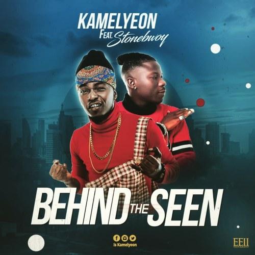 Kamelyeon - Behind The Seen Ft Stonebwoy