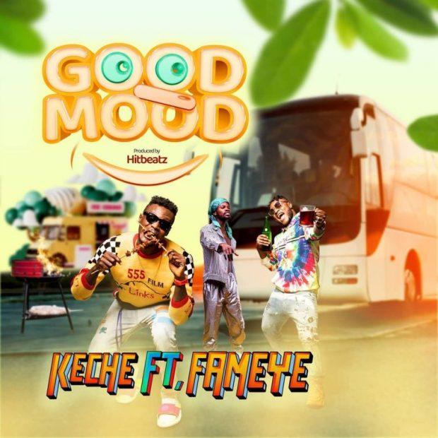 Keche - Good Mood Ft Fameye