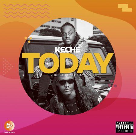 Keche - Today