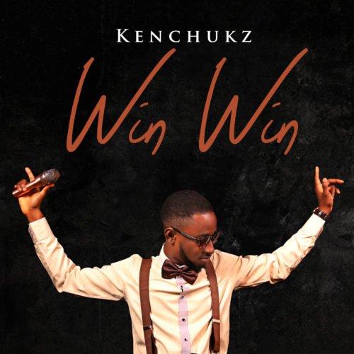 Kenchukz - Win Win (Prod. By Mr Marz)
