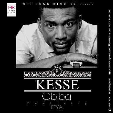 Kesse - Obiba Ft Efya