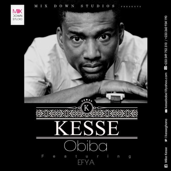Kesse - Obiba Ft Efya (Prod by Genius Selections)