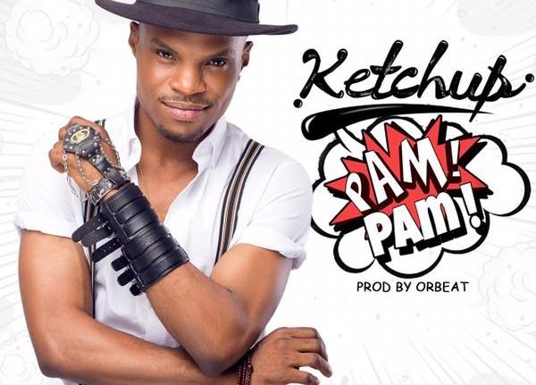Ketchup - Pam Pam (Prod. Orbeat)